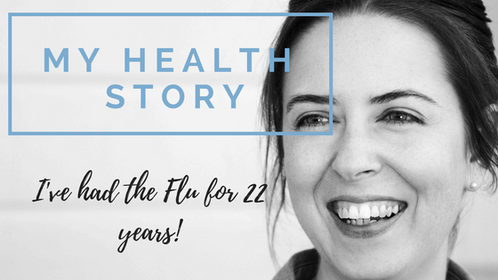 Living with Autoimmune Disease: I've had the Flu for 22 years